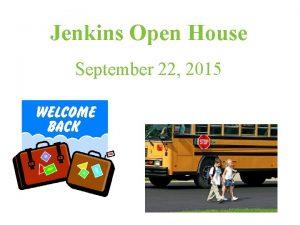 Jenkins Open House September 22 2015 Celebrate Success