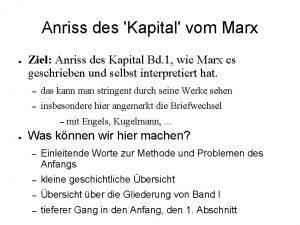 Anriss des Kapital vom Marx Ziel Anriss des