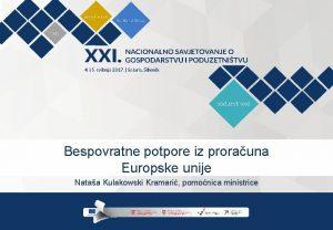 Bespovratne potpore iz prorauna Europske unije Nataa Kulakowski