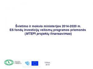vietimo ir mokslo ministerijos 2014 2020 m ES