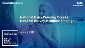 National Early Warning Scores National Survey Headline Findings