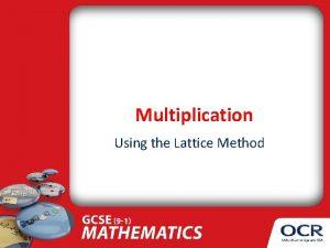 Multiplication Using the Lattice Method Whats It All