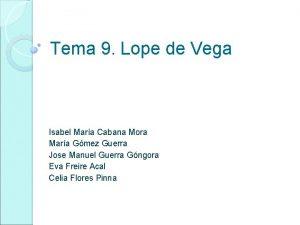 Tema 9 Lope de Vega Isabel Mara Cabana
