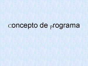Concepto de programa Directorio Concepto de programa Analisis
