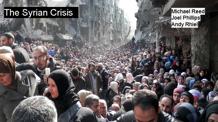 The Syrian Crisis Syrian Civil War Michael Reed