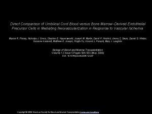 Direct Comparison of Umbilical Cord Blood versus Bone