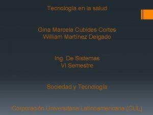 Tecnologa en la salud Gina Marcela Cubides Cortes