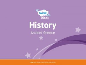 History Ancient Greece Year One History UKS 2
