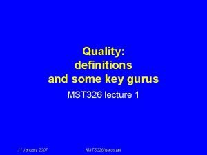 Quality definitions and some key gurus MST 326