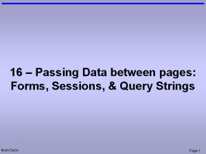 16 Passing Data between pages Forms Sessions Query