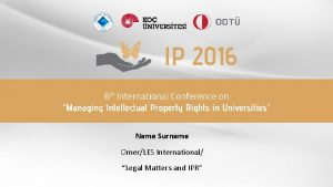 Name Surname OmerLES International Legal Matters and IPR