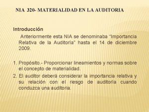 NIA 320 MATERIALIDAD EN LA AUDITORIA Introduccin Anteriormente