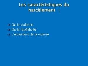 Les caractristiques du harclement De la violence De