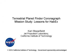 Terrestrial Planet Finder Coronagraph Mission Study Lessons for