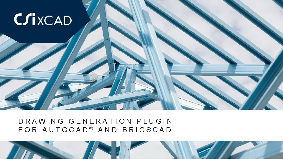 DRAWING GENERATION PLUGIN FOR AUTOCAD AND BRICSCAD DRAWING
