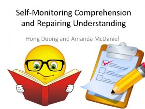 SelfMonitoring Comprehension and Repairing Understanding Hong Duong and