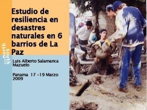 Estudio de resiliencia en desastres naturales en 6