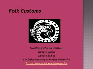 Folk Customs Traditional Chinese Festivals Chinese Names Chinese