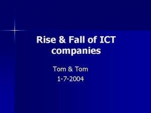 Rise Fall of ICT companies Tom Tom 1