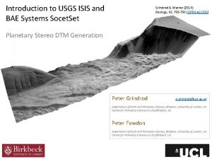 Introduction to USGS ISIS and BAE Systems Socet