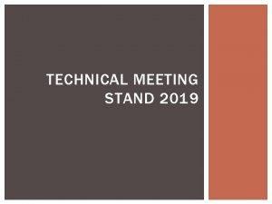 TECHNICAL MEETING STAND 2019 SYARAT DAN KETENTUAN Stand
