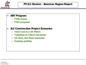 P 5 ILC Review Americas Region Report Americas