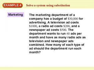 EXAMPLE 4 Marketing Solve a system using substitution