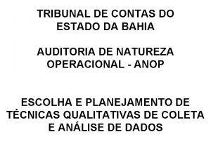 TRIBUNAL DE CONTAS DO ESTADO DA BAHIA AUDITORIA