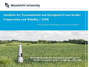 Institute for Transnational and Euregional Cross border Cooperation