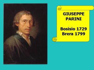 GIUSEPPE PARINI Bosisio 1729 Brera 1799 Le umili