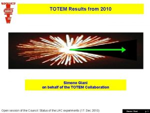 TOTEM Results from 2010 Simone Giani on behalf