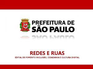 REDES E RUAS EDITAL DE FOMENTO INCLUSO CIDADANIA