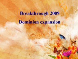 Breakthrough 2009 Dominion expansion Dominion expansion Isaiah 54