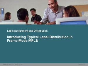 Label Assignment and Distribution Introducing Typical Label Distribution