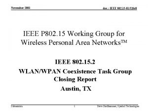 November 2001 doc IEEE 802 15 01526 r