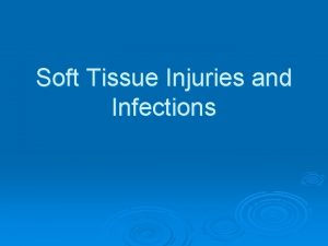 Soft Tissue Injuries and Infections Content Neck injuries