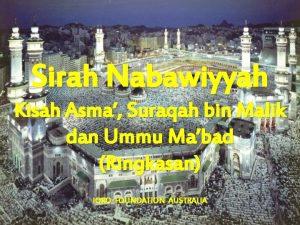 Sirah Nabawiyyah Kisah Asma Suraqah bin Malik dan