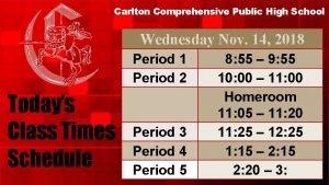 Carlton Comprehensive Public High School Wednesday Nov 14