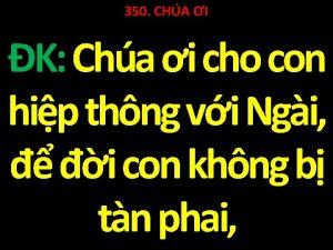 350 CHA I K Cha i cho con