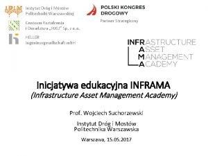 Instytut Drg i Mostw Politechniki Warszawskiej Centrum Ksztacenia