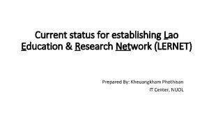 Current status for establishing Lao Education Research Network