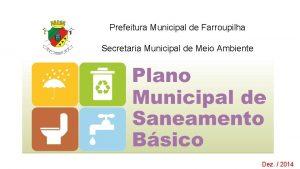Prefeitura Municipal de Farroupilha Secretaria Municipal de Meio