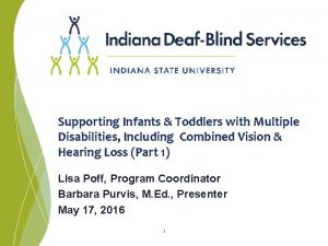 Supporting Infants Toddlers with Multiple Disabilities Including Combined