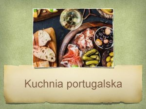 Kuchnia portugalska Bacalhau Ryba po polsku zwana dorszem