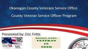 Okanogan County Veterans Service Office County Veteran Service