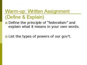 Warmup Written Assignment Define Explain p Define the