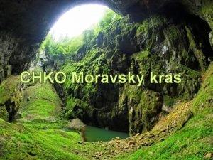 CHKO Moravsk kras VOD Pat mezi jedno z