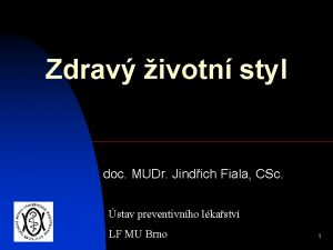 Zdrav ivotn styl doc MUDr Jindich Fiala CSc