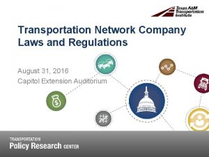Transportation Network Company Laws and Regulations August 31