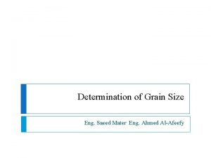 Determination of Grain Size Eng Saeed Mater Eng